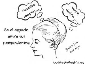 Se el espacio entre tus pensamientos. Cómo aprender a meditar.