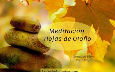 Meditación: HOJAS DE OTOÑO