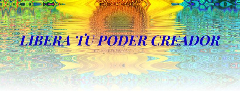 Libera tu Poder Creador